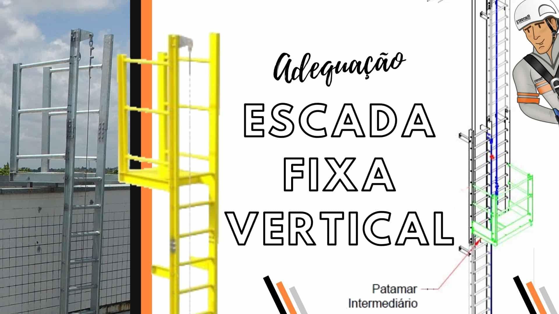 Atualização da NR-18: como adequar a Escada Fixa Vertical (escada marinheiro)
